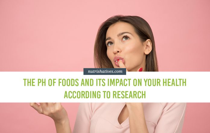 The pH of Foods and Its Impact on Your Health According to Research
