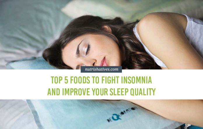 Top 5 Foods to Fight Insomnia and Improve Your Sleep Quality