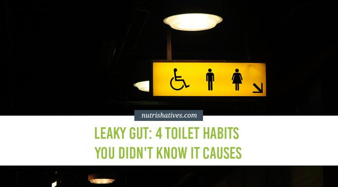 Leaky Gut 4 Toilet Habits You Didn't Know It Causes