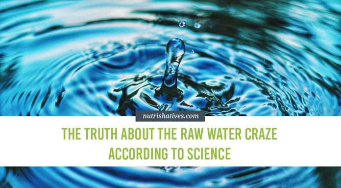 The Truth About the Raw Water Craze According to Science
