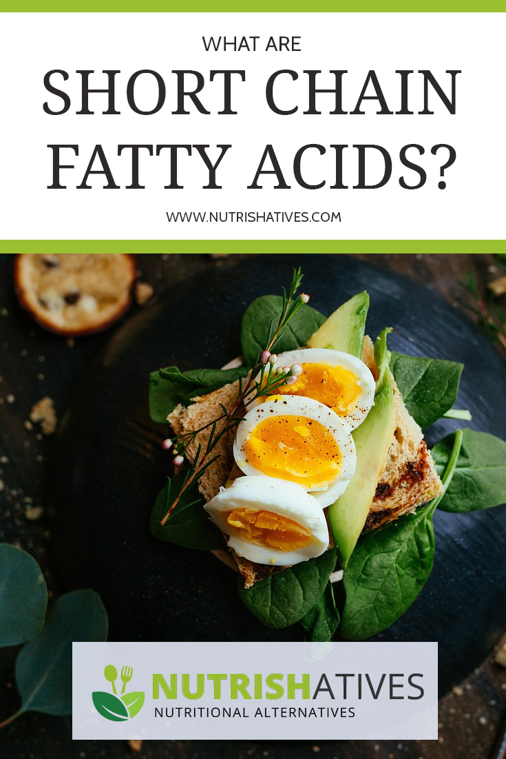 What are short chain fatty acids