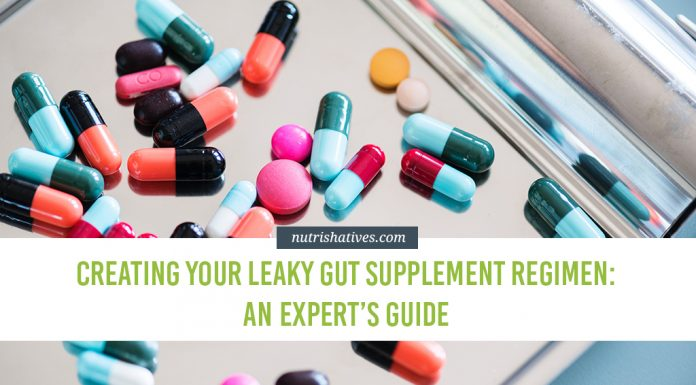 Creating Your Leaky Gut Supplement Regimen: An Expert's Guide