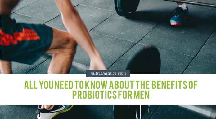 All You Need To Know About the Benefits of Probiotics For Men
