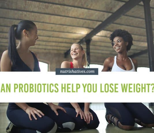 Probiotics Help You Lose Weight