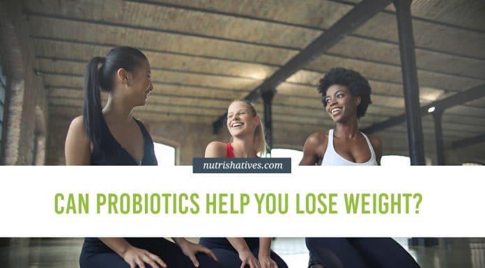 Probiotics Help You Lose Weight