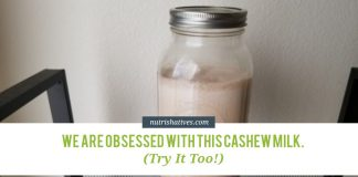 We Are Obsessed with this Cashew Milk. Try It Too!
