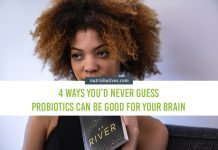 Probiotics Can Be Good For Your Brain