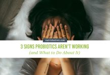 signs your probiotics are not working