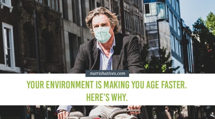 Your Environment is Making You Age Faster
