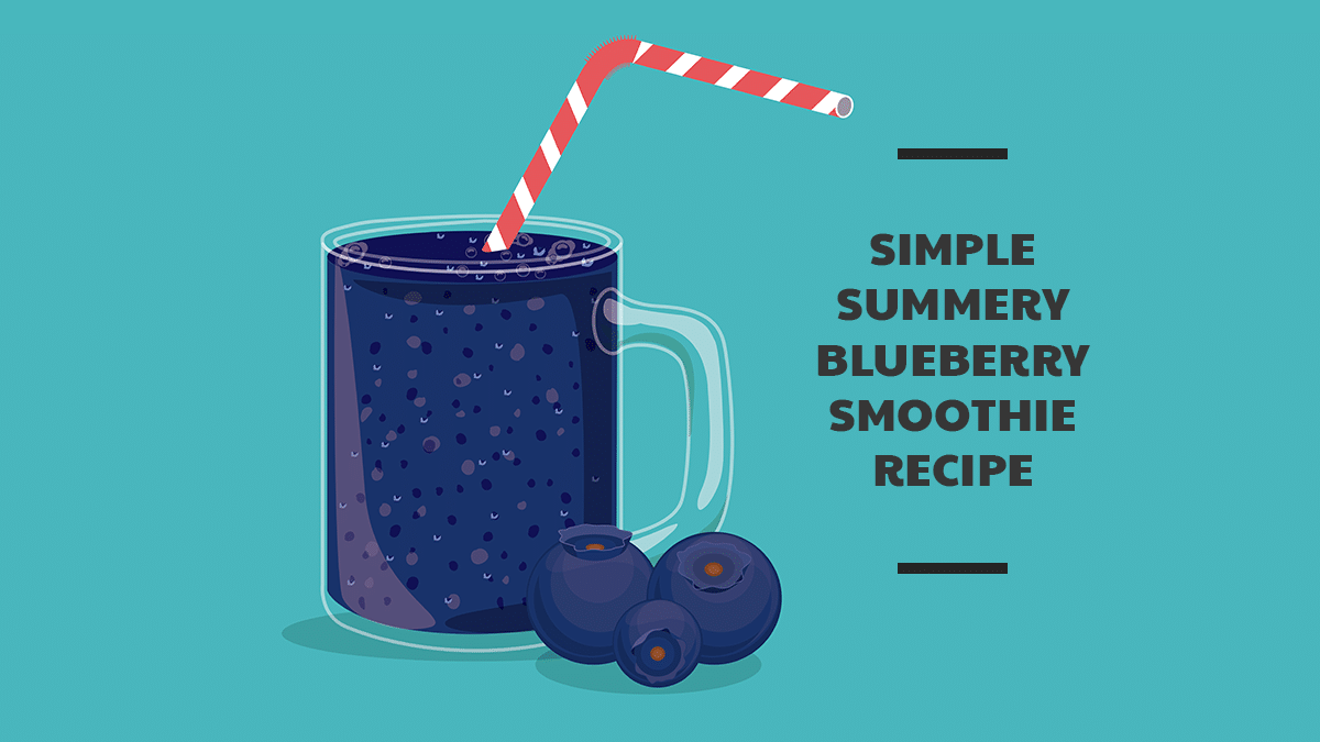 Simple Summery Blueberry Smoothie Recipe