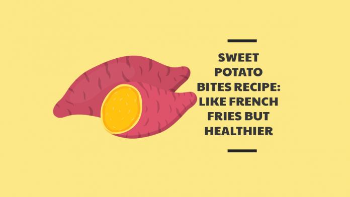 Sweet Potato Bites Recipe: Like French Fries But Healthier
