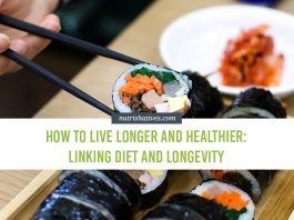 How to Live Longer and Healthier Linking Diet and Longevity