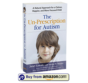 Unprescription for Autism by Dr Janet Lintala