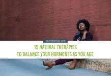 15 Natural Therapies to Balance Your Hormones as You Age