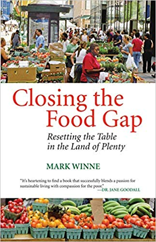Closing the Food Gap: Resettign the Table in the Land of Plenty