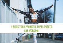 Signs Your Probiotic Supplements Are Working