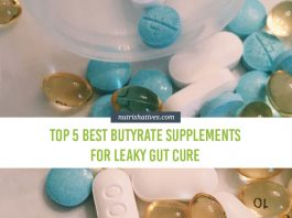 Top 5 Best Butyrate Supplements for Leaky Gut Cure