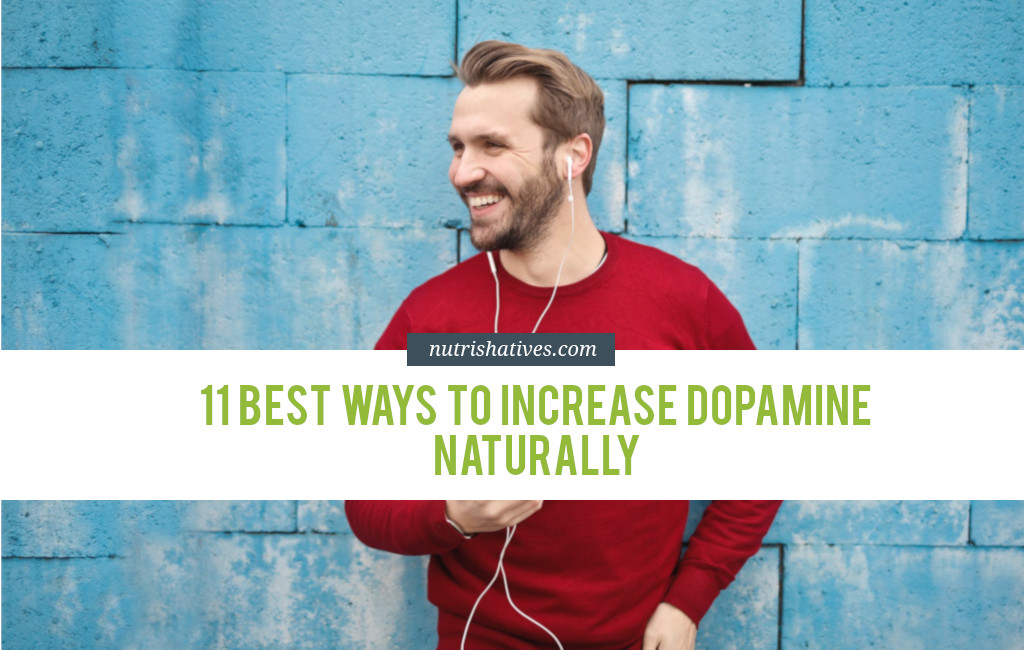 11 Best Ways to Increase Dopamine Naturally [Printable Checklist