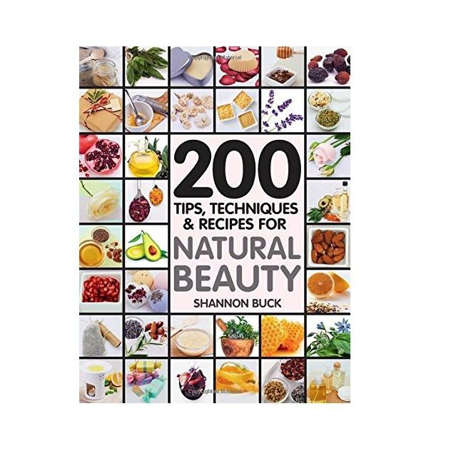 200 Tips for Natural Beauty