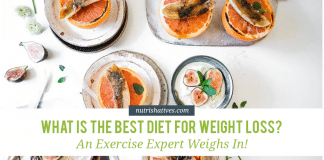 What is the Best Weight Loss Diet? An Exercise Expert Weighs In!