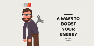 6 Ways to Boost your Energy Without Caffeine