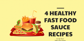 4 Healthy Fast Food Sauce Recipes