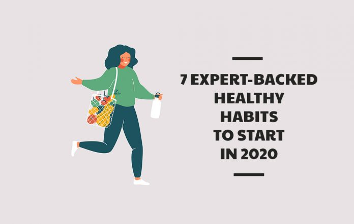 7 Expert-Backed Healthy Habits to Start in 2020