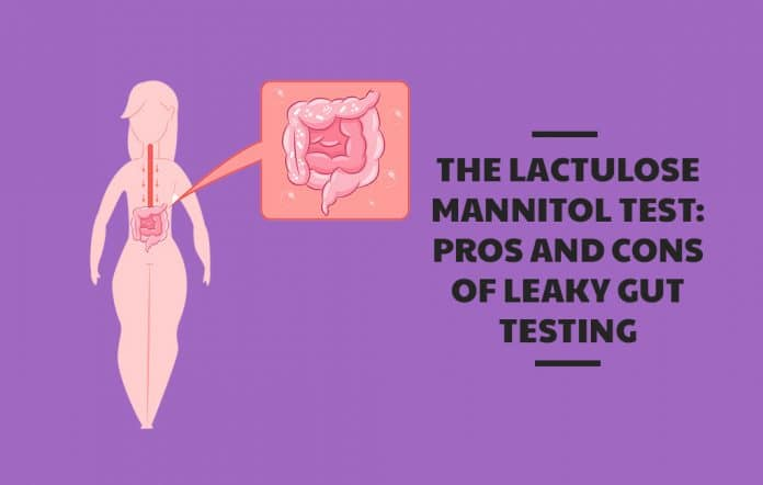 The Lactulose Mannitol Test: Pros and Cons of Leaky Gut Testing