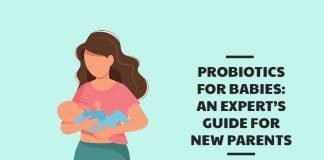 Probiotics for Babies: An Expert's Guide for New Parents