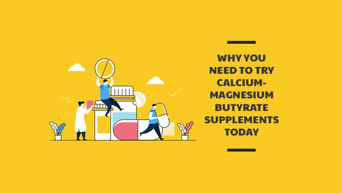 Calcium/Magnesium Butyrate Supplements